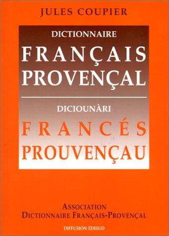 Dictionnaire français-provençal = Diciounàri francés-prouvençau Cover