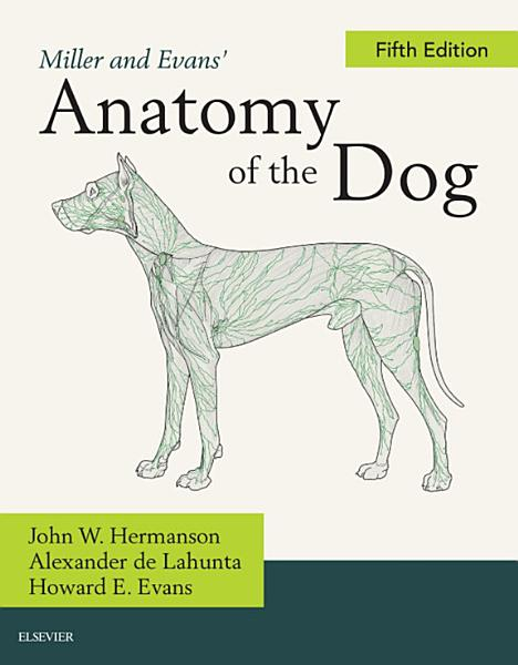 Miller's Anatomy of the Dog Cover