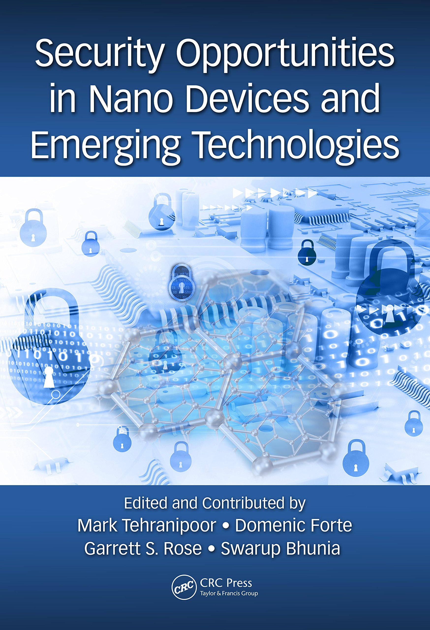 Security Opportunities in Nano Devices and Emerging Technologies Cover