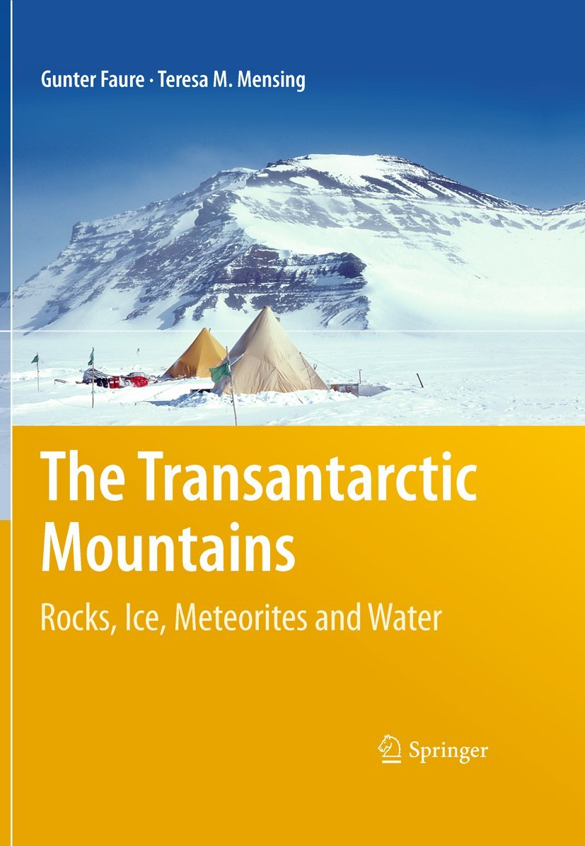 The Transantarctic Mountains- Rocks, Ice, Meteorites and Water Cover