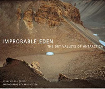 Improbable Eden : the dry valleys of Antarctica Cover