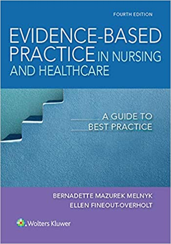 Evidence-Based Practice in Nursing & Healthcare: A Guide to Best Practice 4th Edition
