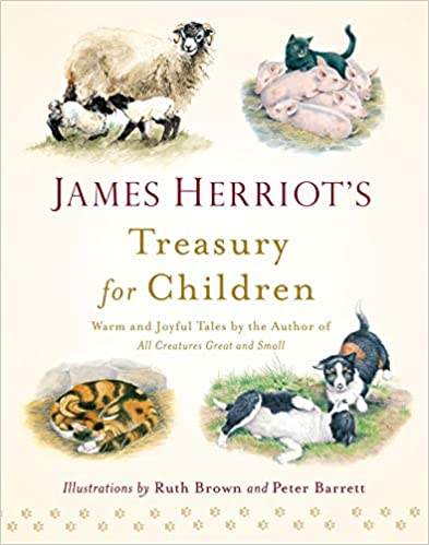 James Herriot's Treasury for Children: Warm and Joyful Tales by the Author of All Creatures Great and Small Cover