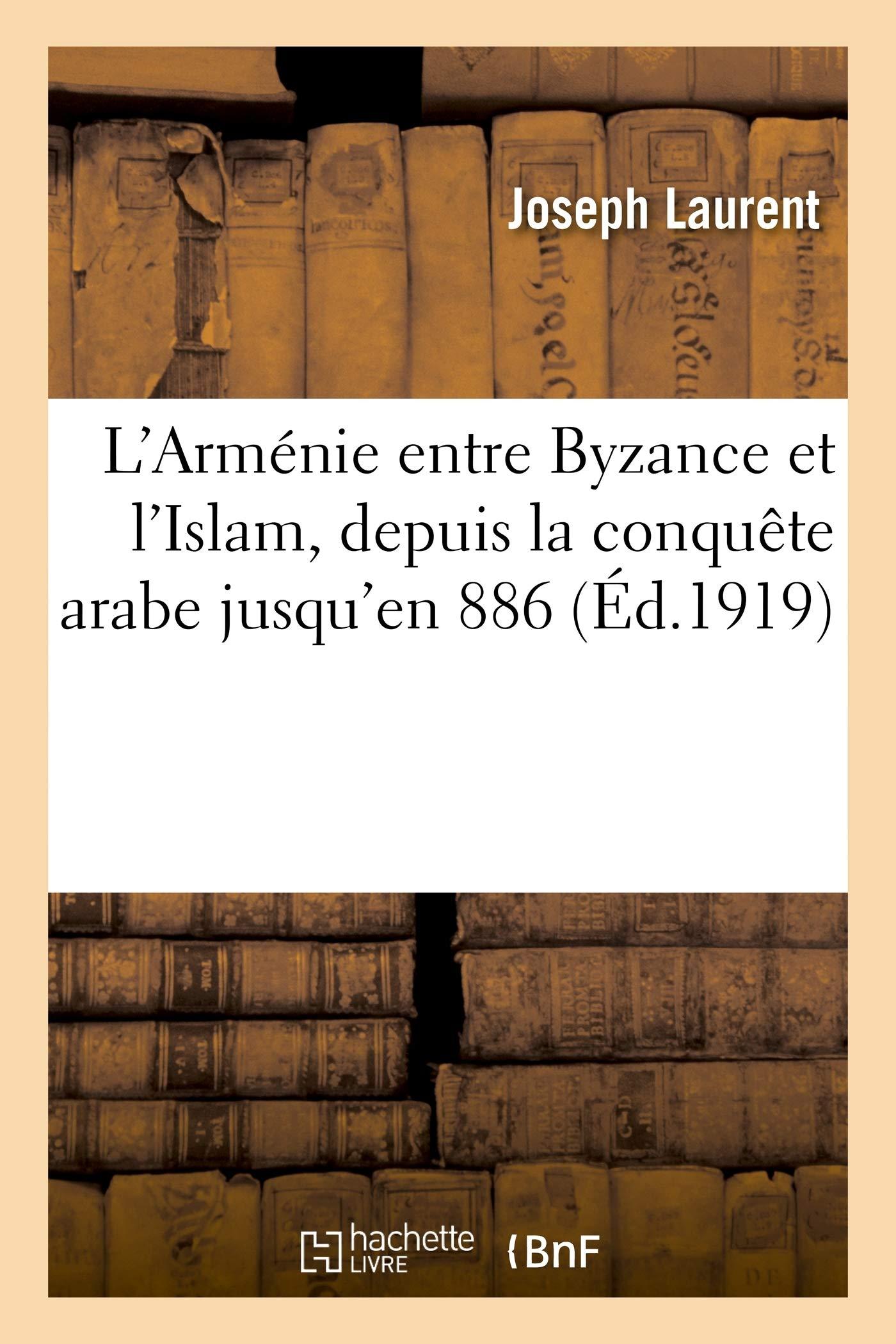L'Armenie entre Byzance et l'Islam Cover