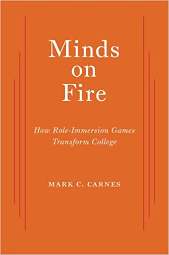 Minds on Fire: How Role-immersion Games Transform College Cover