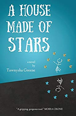 A house made of stars : a novel Cover