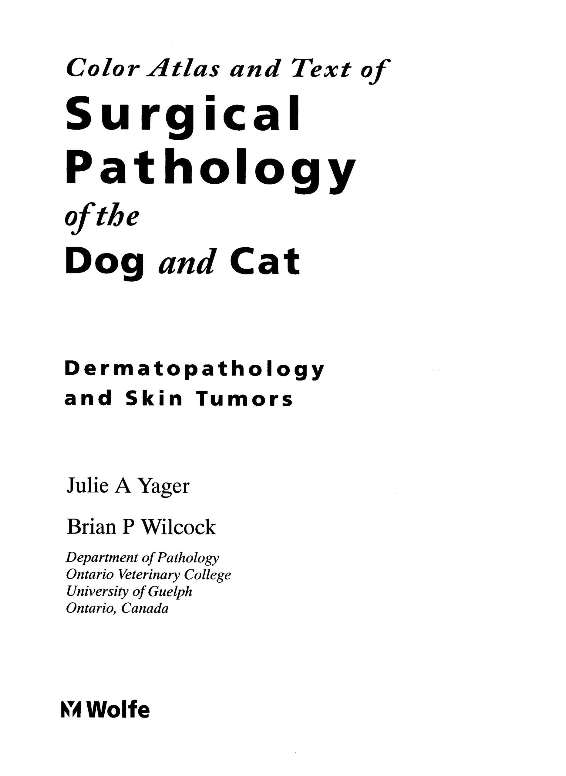 Color Atlas and Text of Surgical Pathology of the Dog and Cat Cover