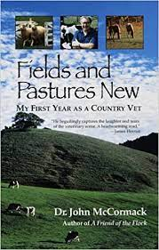 Fields and Pastures New- My First Year as a Country Vet Cover