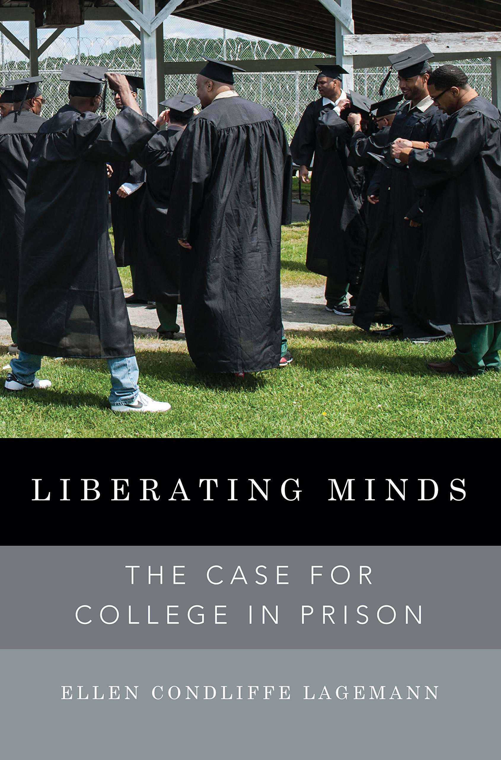 Liberating Minds: The Case for College in Prison cover