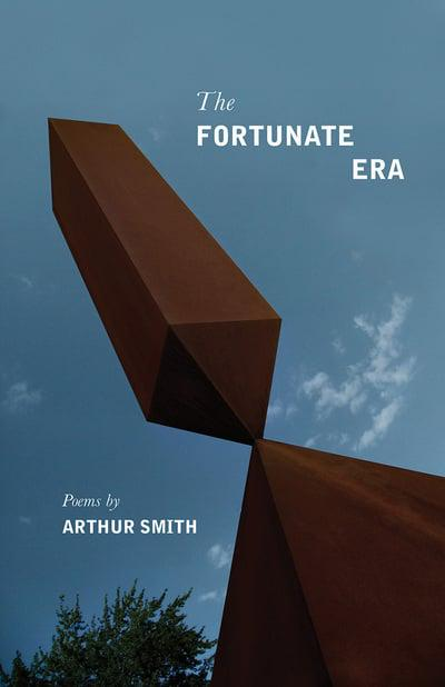 The Fortunate Era: Poems Cover