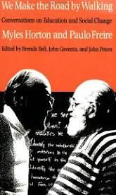 Horton, Myles, 1905-1990.; Bell, Brenda.; Gaventa, John, 1949-; Peters, John Marshall, 1941- cover